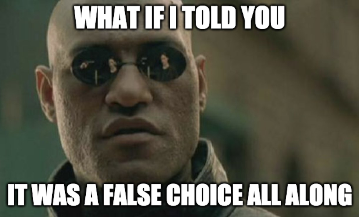 Locus of Control - What if I told you it was a false choice all along?